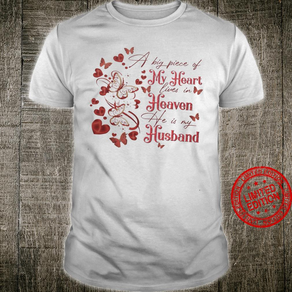 A Big Piece Of My Heart Lives In Heaven He Is My Husband Shirt