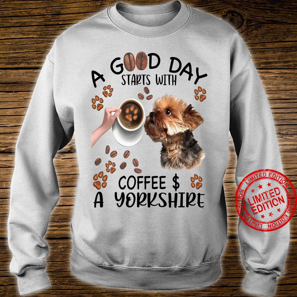 A Good Day Starts With Coffee & A Yorkshire Shirt sweater