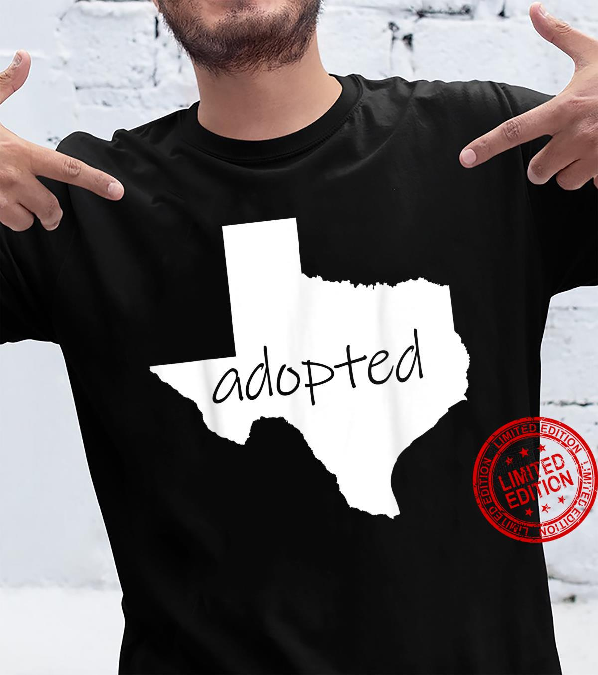 Adopted Texans Shirt I'm Moving To Texas Welcome Y'all Shirt