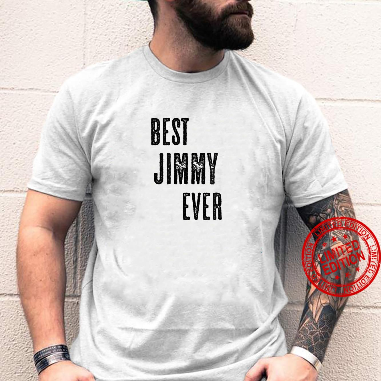 BEST JIMMY EVER Cute Name Shirt