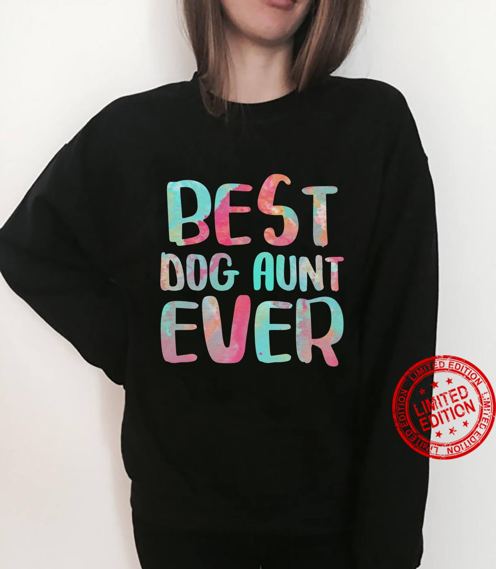 Best Dog Aunt Ever Mother's Day Shirt Shirt sweater