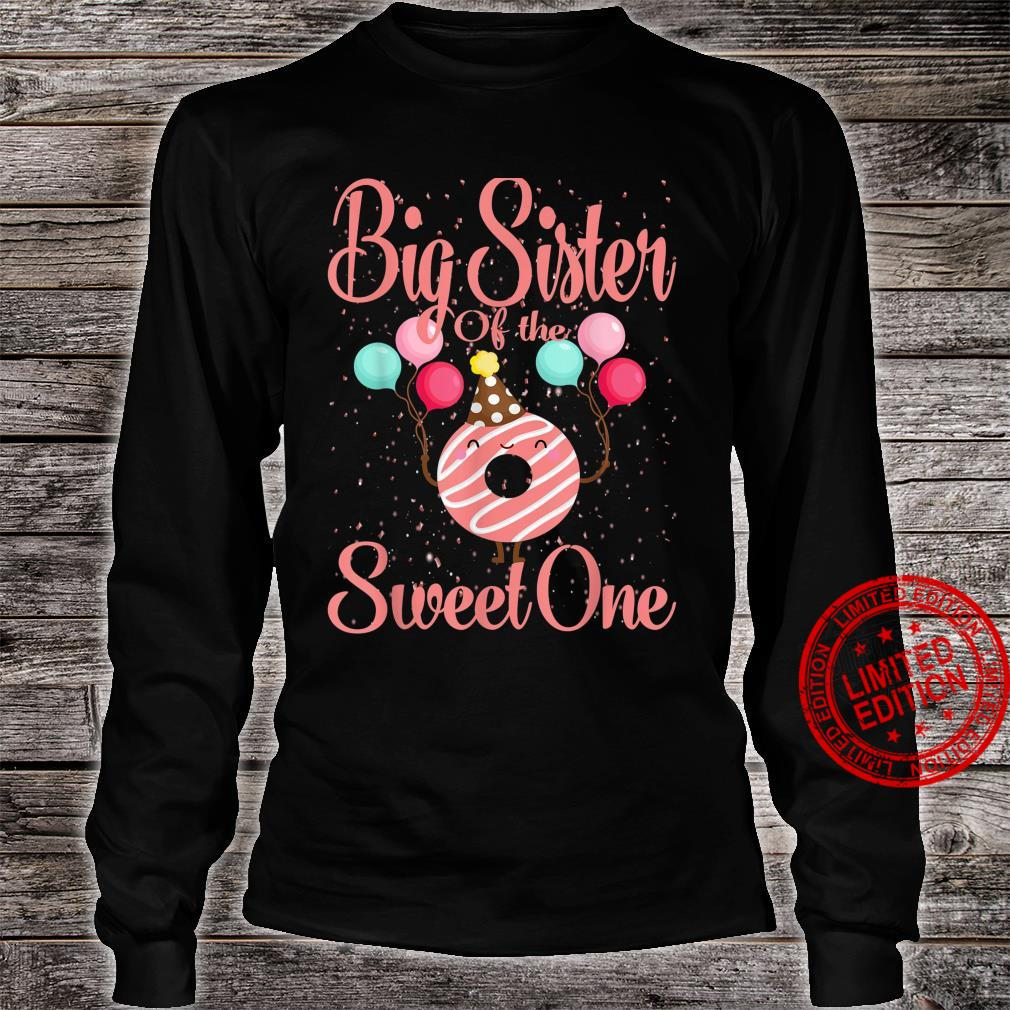 Big Sister Of The Sweet One Donut Shirt long sleeved