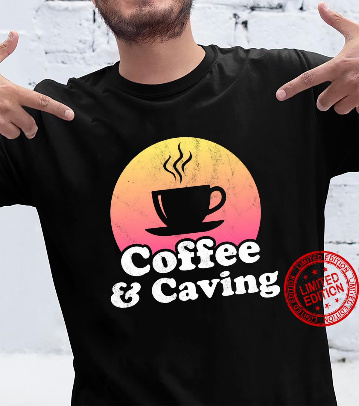 Coffee and Caving Spelunking Shirt