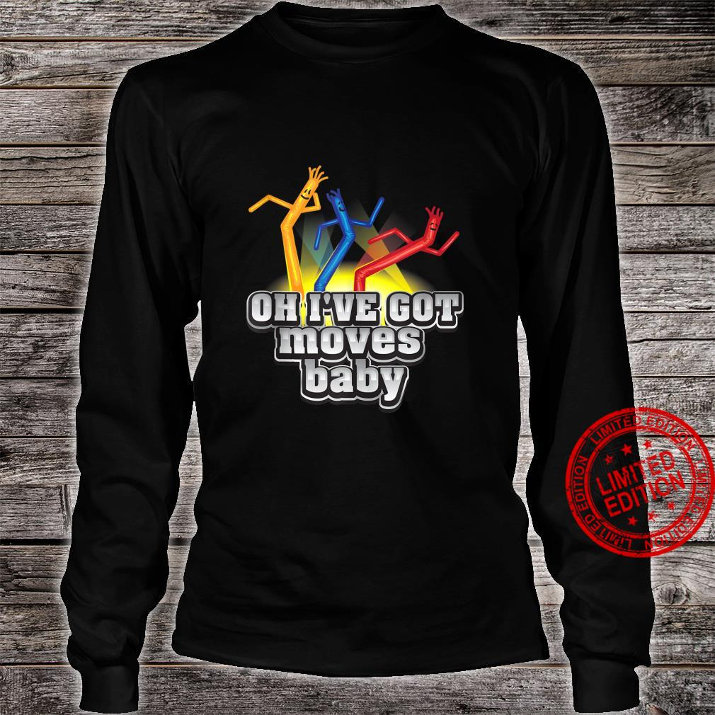 Cool Oh I've Got Moves Baby For Cute & Toddlers Shirt long sleeved