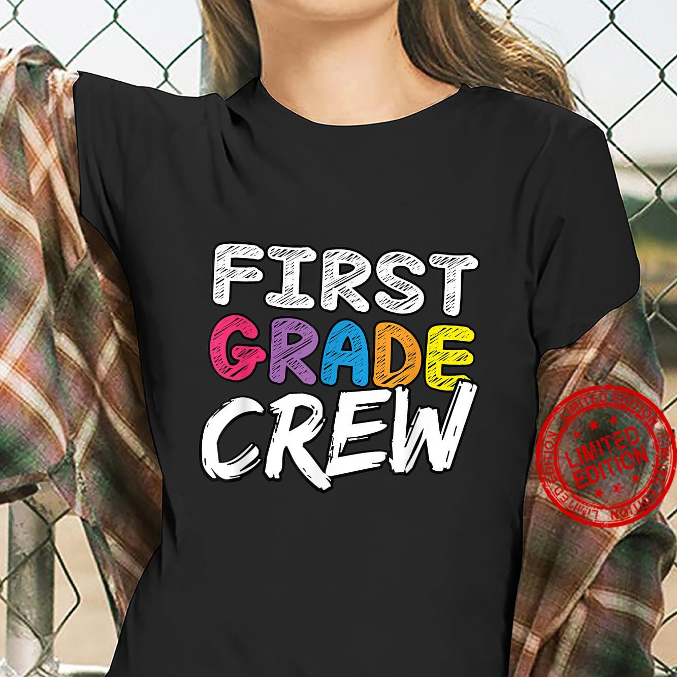 First Grade Crew First Day Of School Shirt ladies tee
