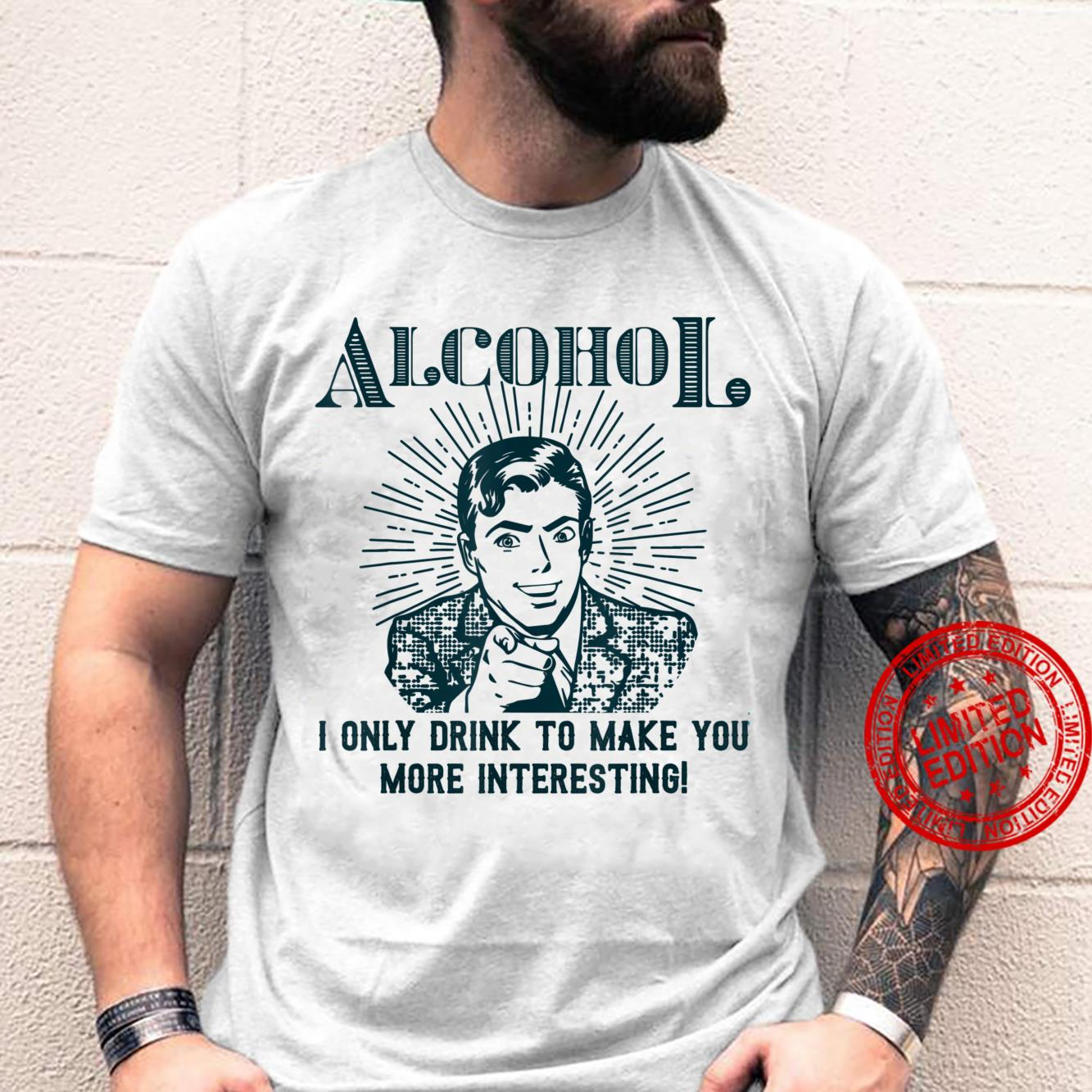 Funny Alcohol Party Saying Holiday Idea Celebrate Drink Shirt