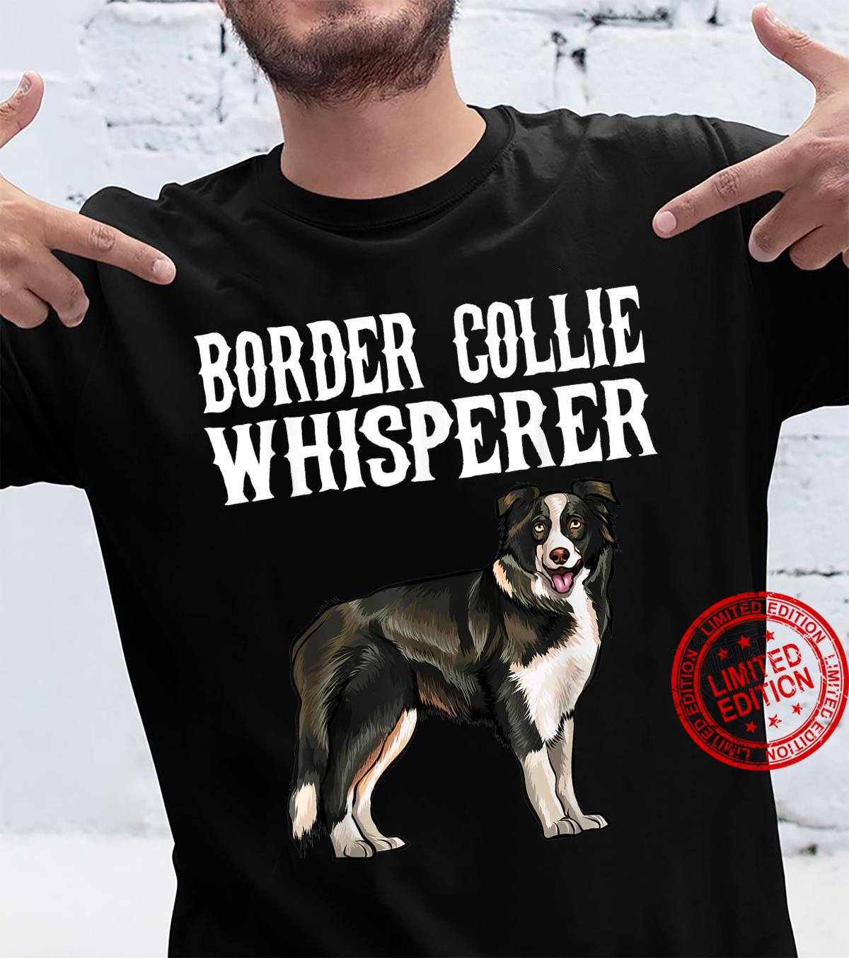 Funny Border Collie Whisperer Dog Shirt