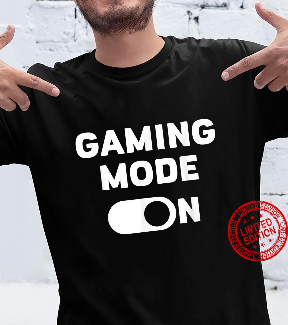 Gaming mode on Shirt