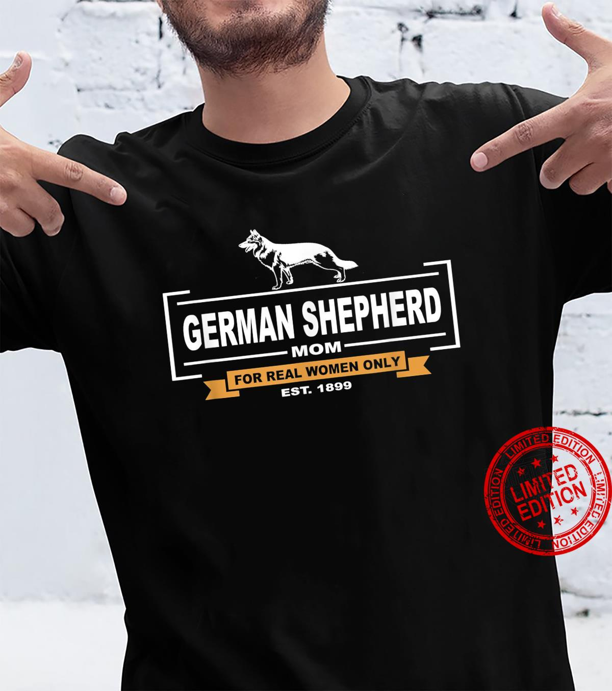 German Shepherd Mom For Real Only Mothers Day Shirt
