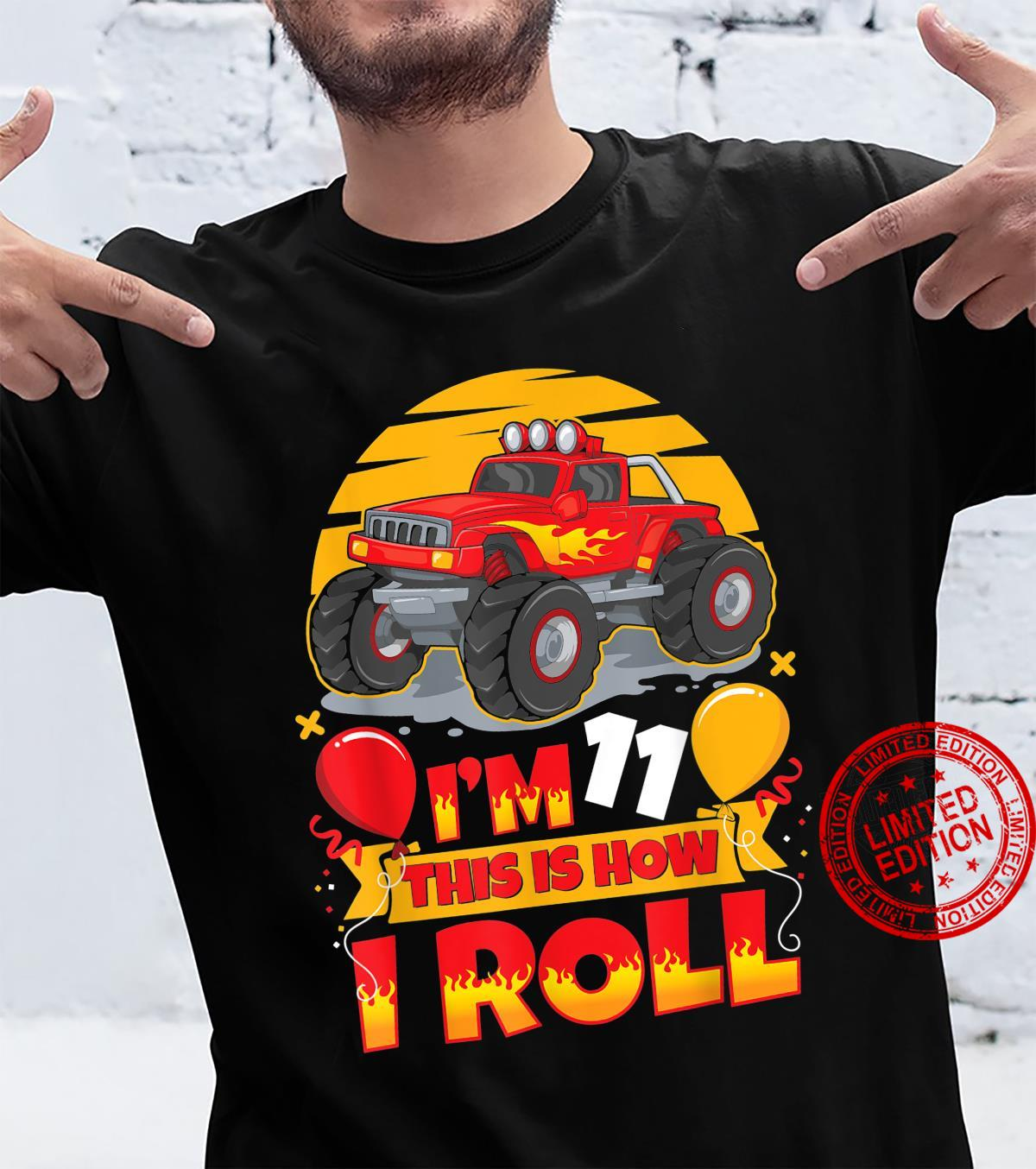 Hot Wheels Birthday I'm 11 This Is How I Roll Monster Truck Shirt