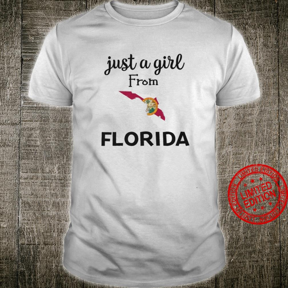 Just A Girl From Florida Shirt