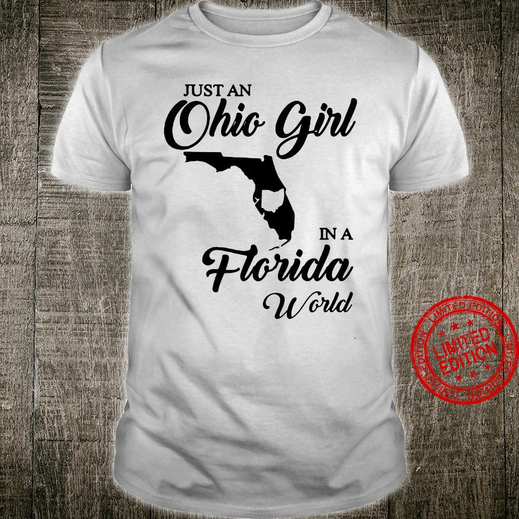 Just An Ohio Girl In A Florida World Shirt