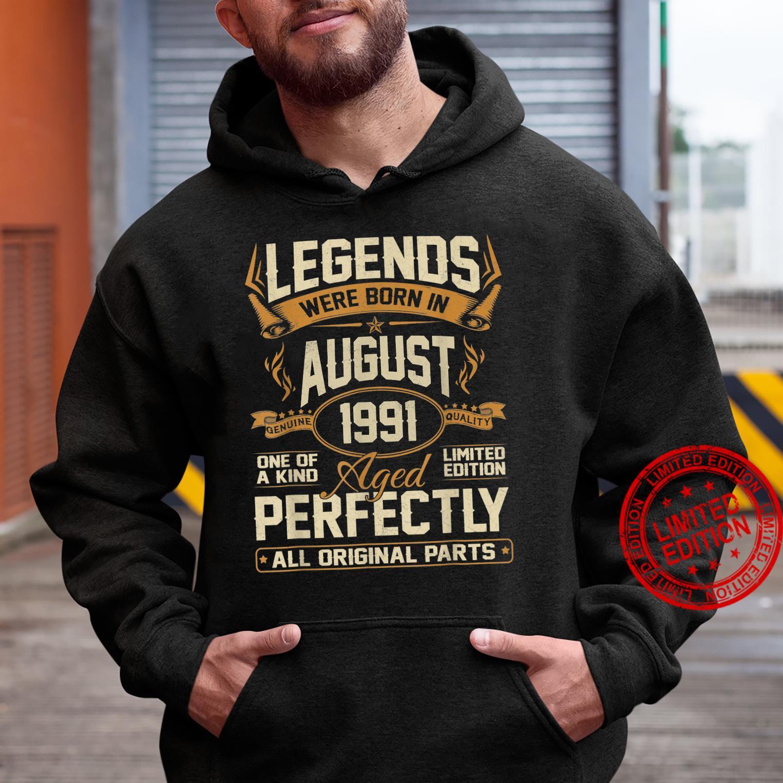 Legends Were Born In August 1991 30th Birthday Shirt hoodie
