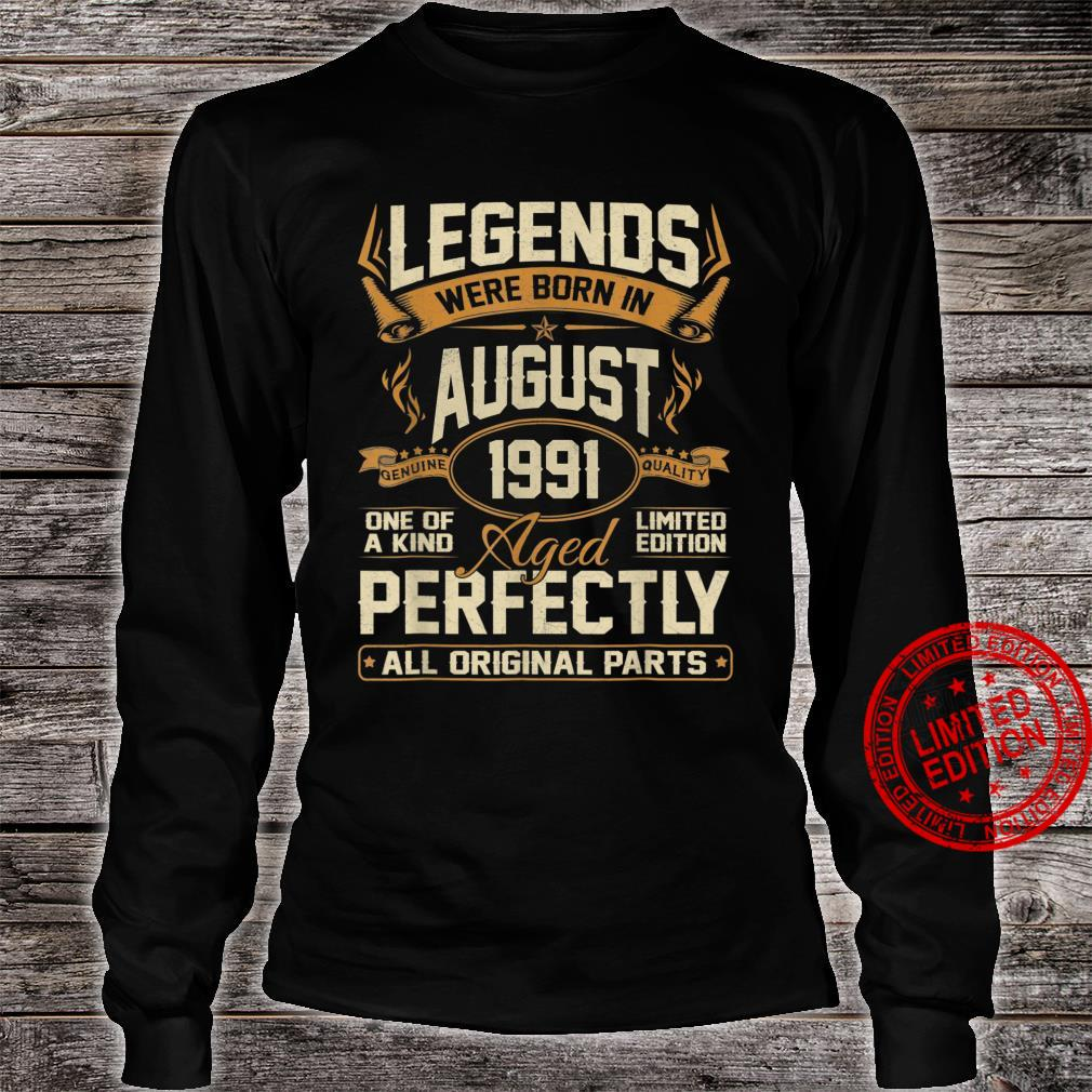 Legends Were Born In August 1991 30th Birthday Shirt long sleeved