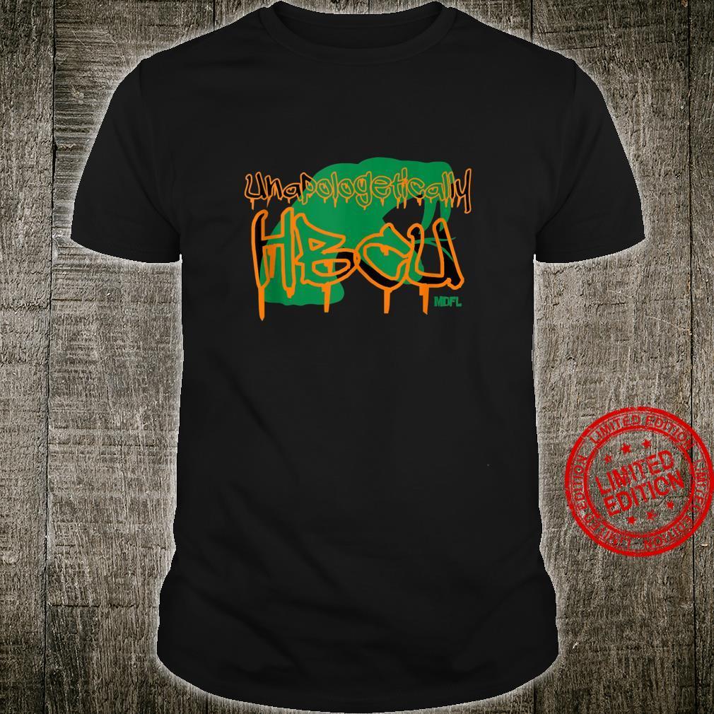 MDFL Designs Unapologetically HBCU FAMU Shirt