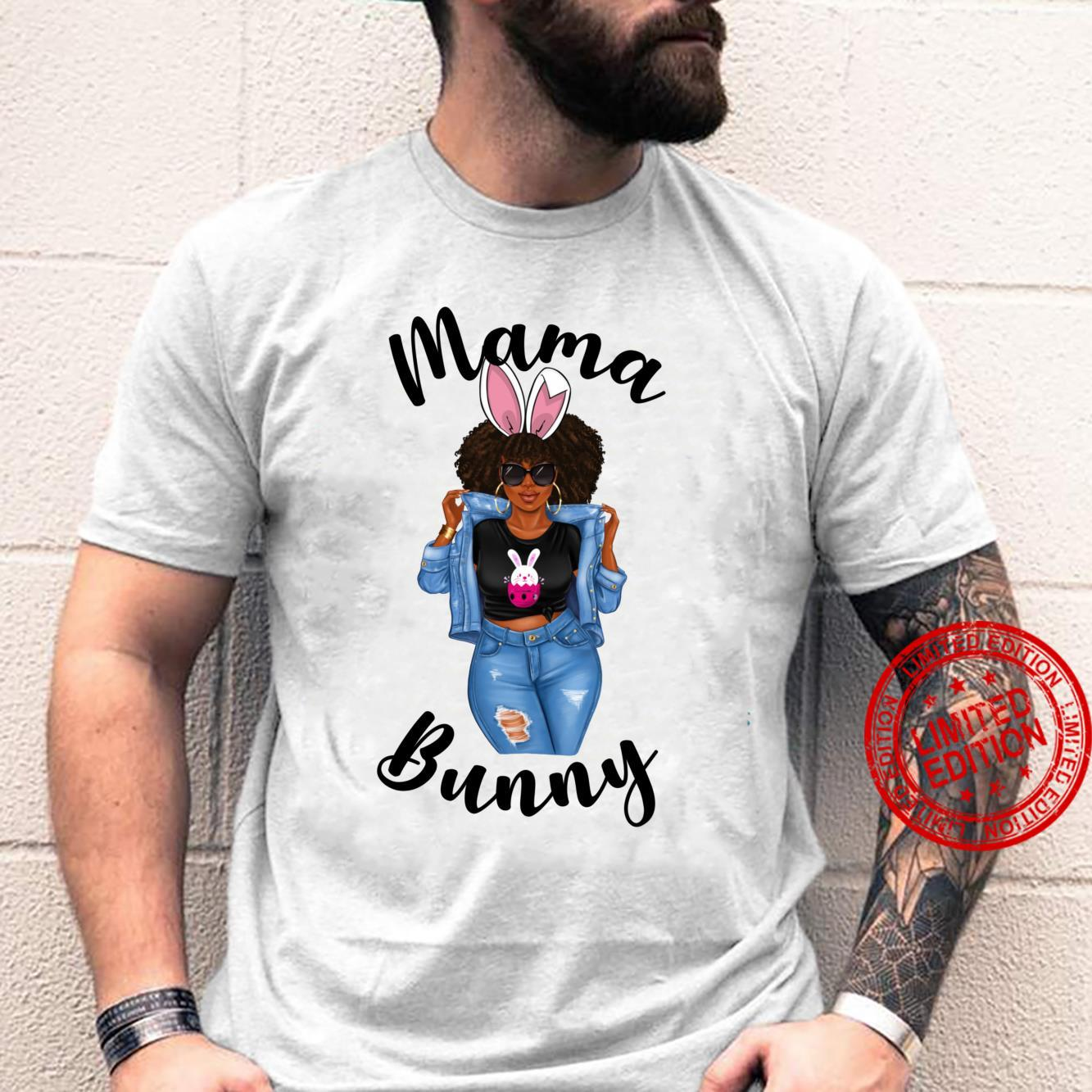 Mama Bunny Mothers Easter Sexy African American Mom Mother Shirt