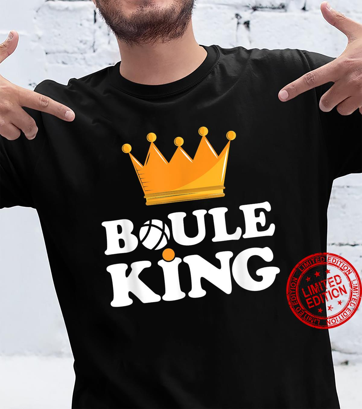 Mens Boule King With Crown Outfit For Petanque And Boules Players Shirt