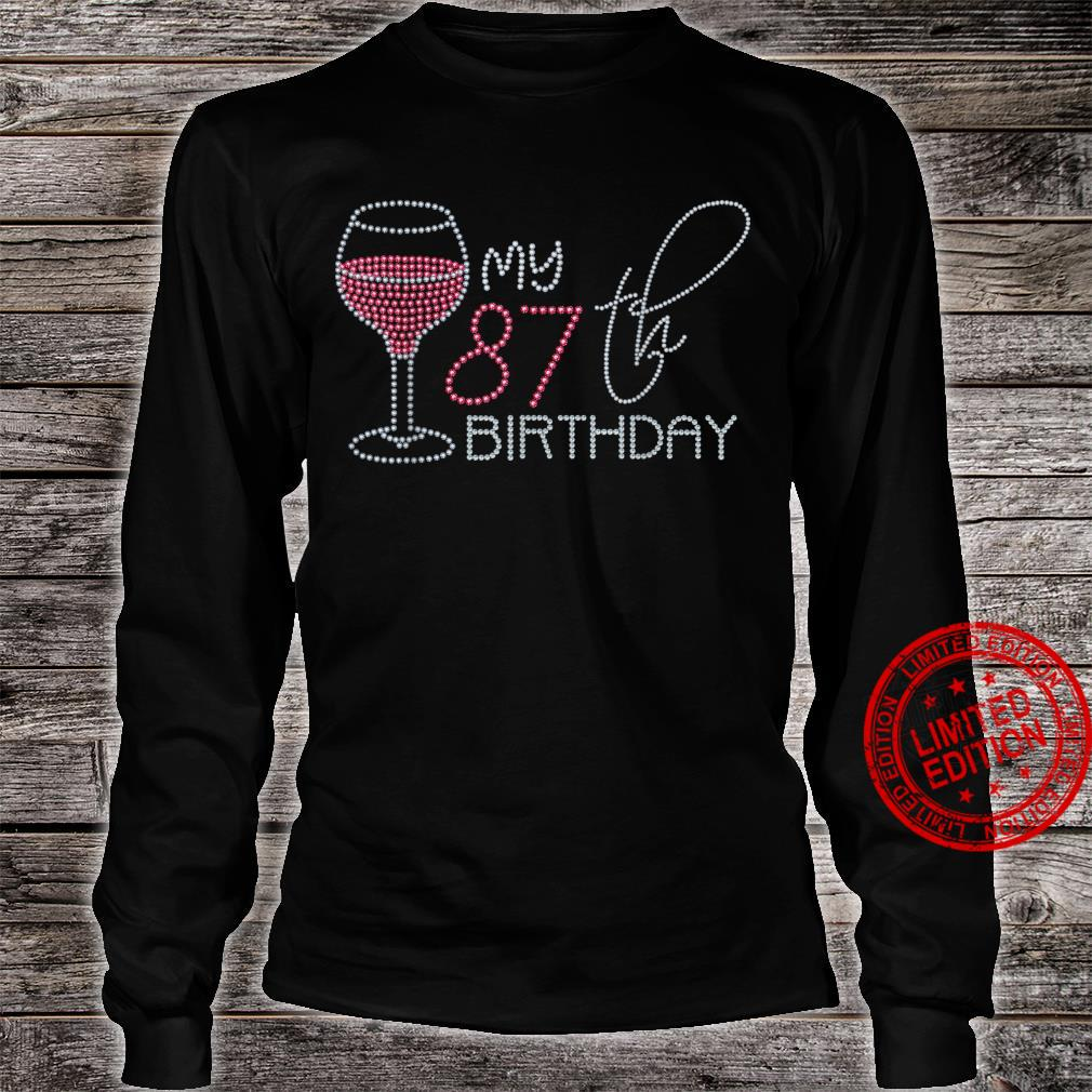 My 87th Birthday 87 Years Old Pink Wine Shirt long sleeved