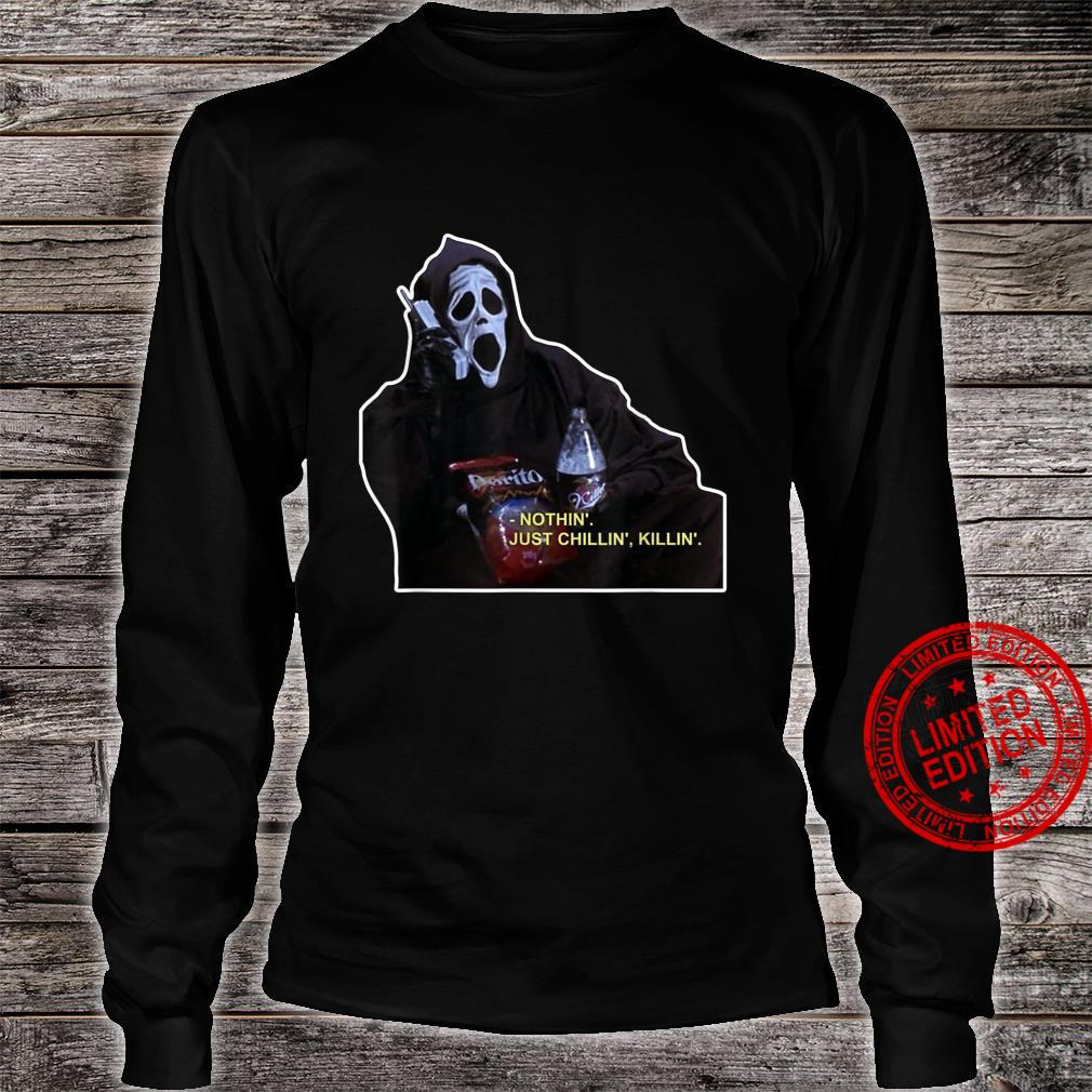 Nothing Just Chillin Killin Scream Ghost Watch Horror Movie Shirt long sleeved
