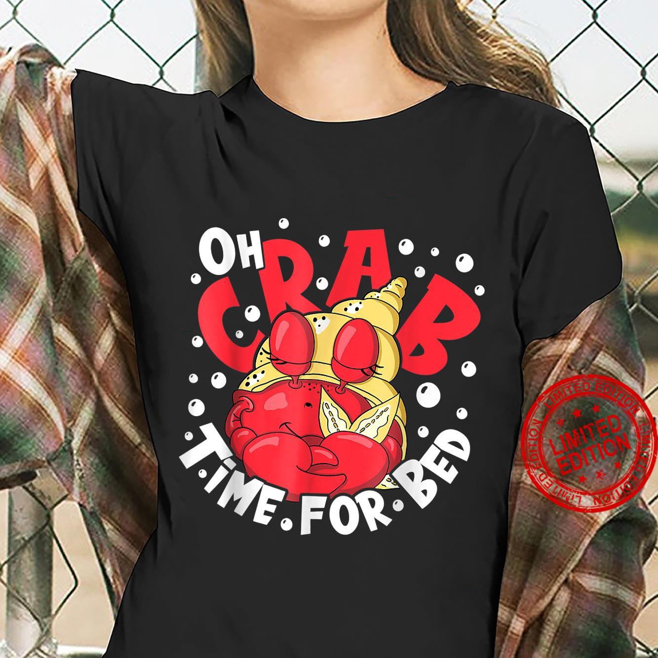 Oh Crab Time for bed napping shirt zodiac sign cancer Shirt ladies tee