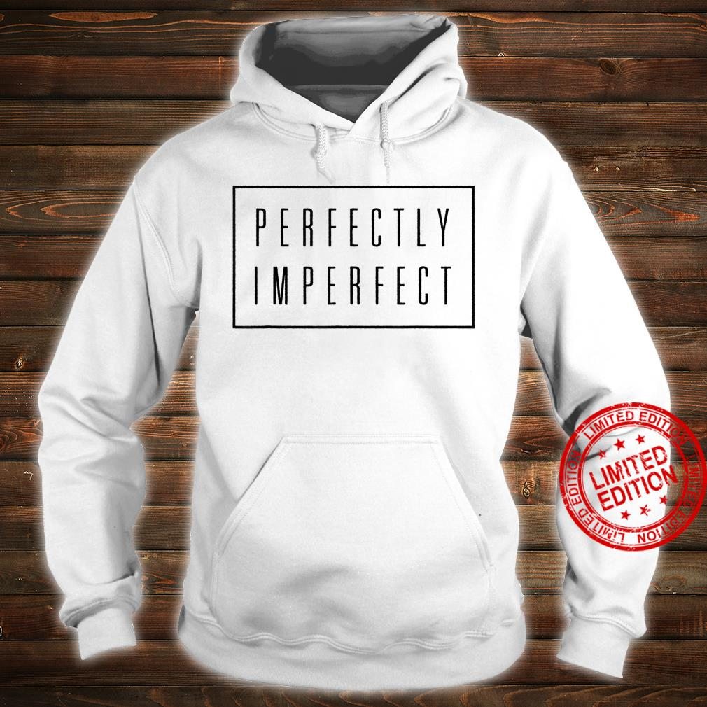 Perfectly Imperfect Shirt Box Retro Vintage Hipster Shirt hoodie