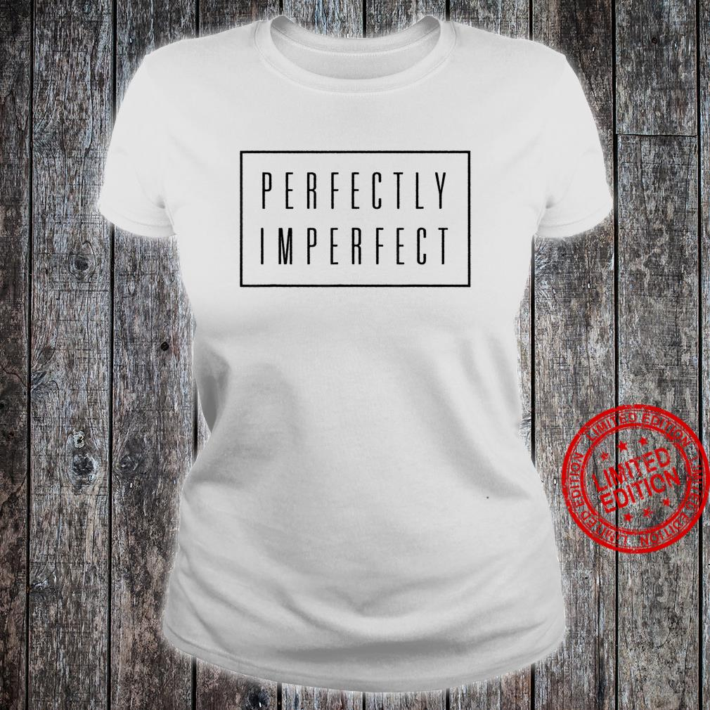 Perfectly Imperfect Shirt Box Retro Vintage Hipster Shirt ladies tee