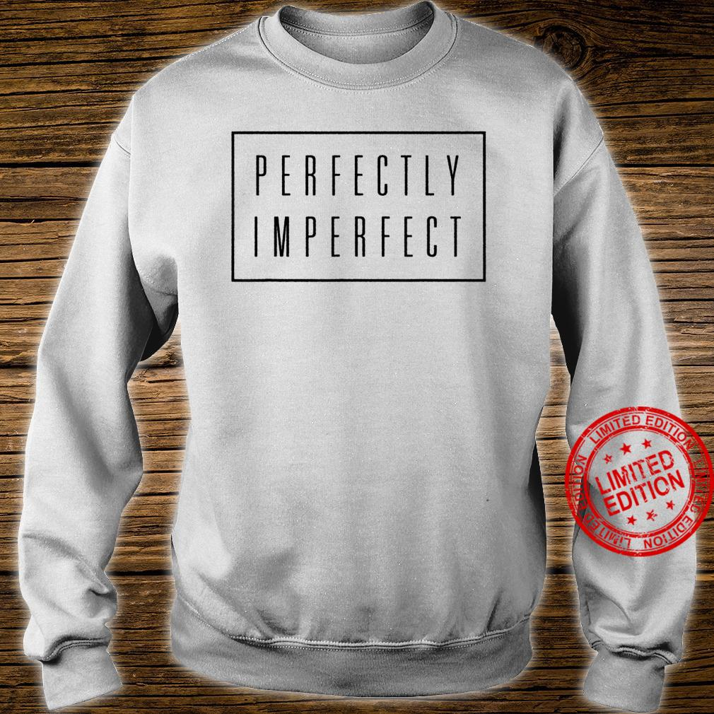 Perfectly Imperfect Shirt Box Retro Vintage Hipster Shirt sweater