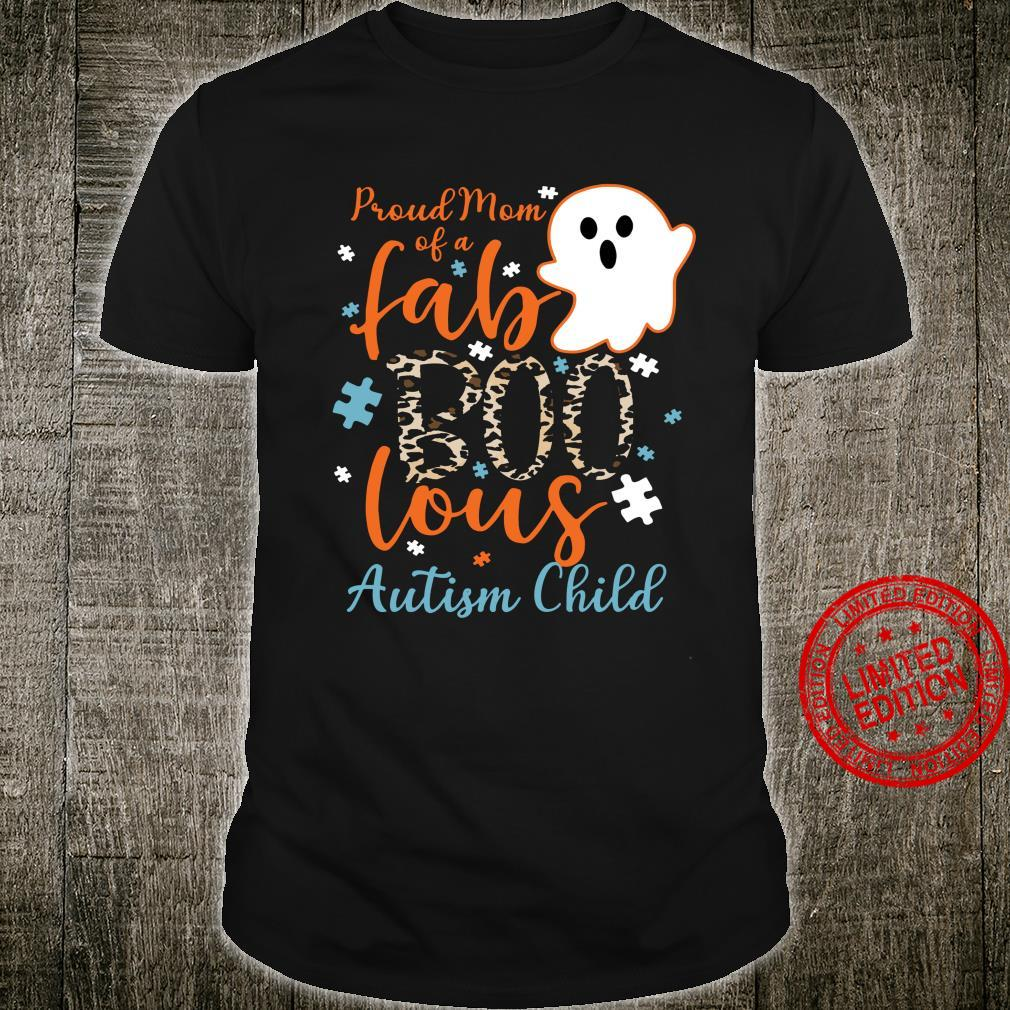 Proud Mom Of A Fab Boo Lous Autism Child Shirt