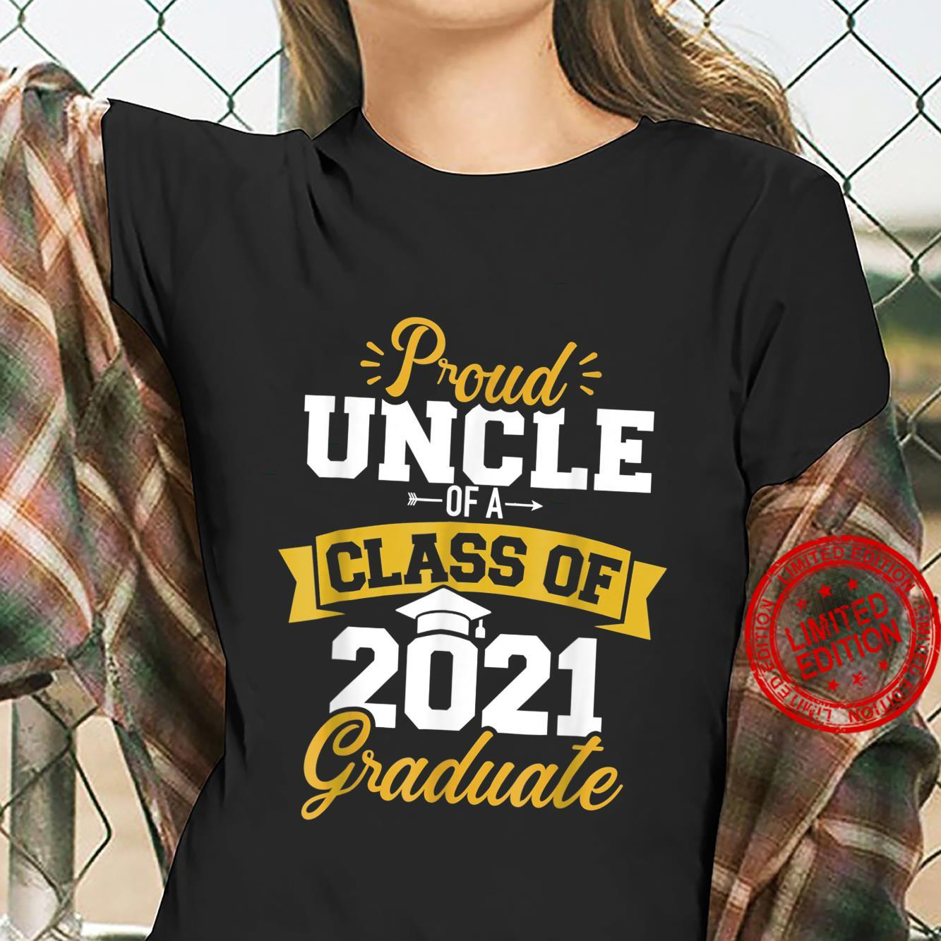 Proud uncle of a class of 2021 graduate Shirt ladies tee