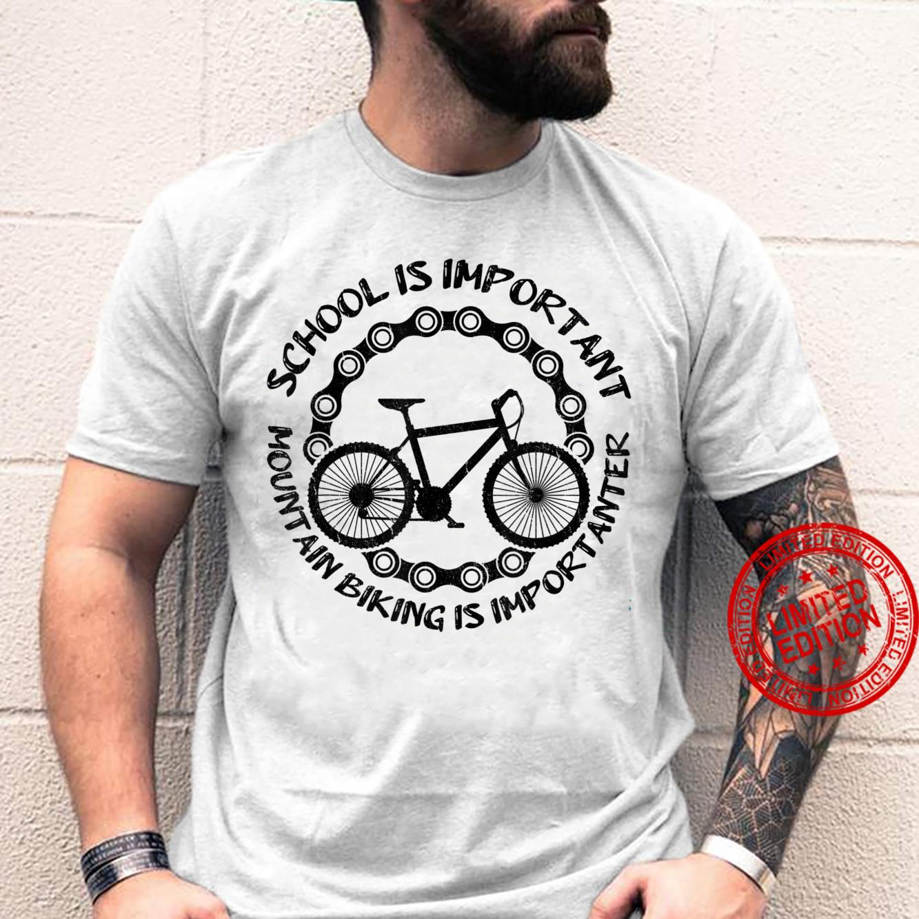 School Is Important MTB Is Importanter Biking Bicycle Shirt