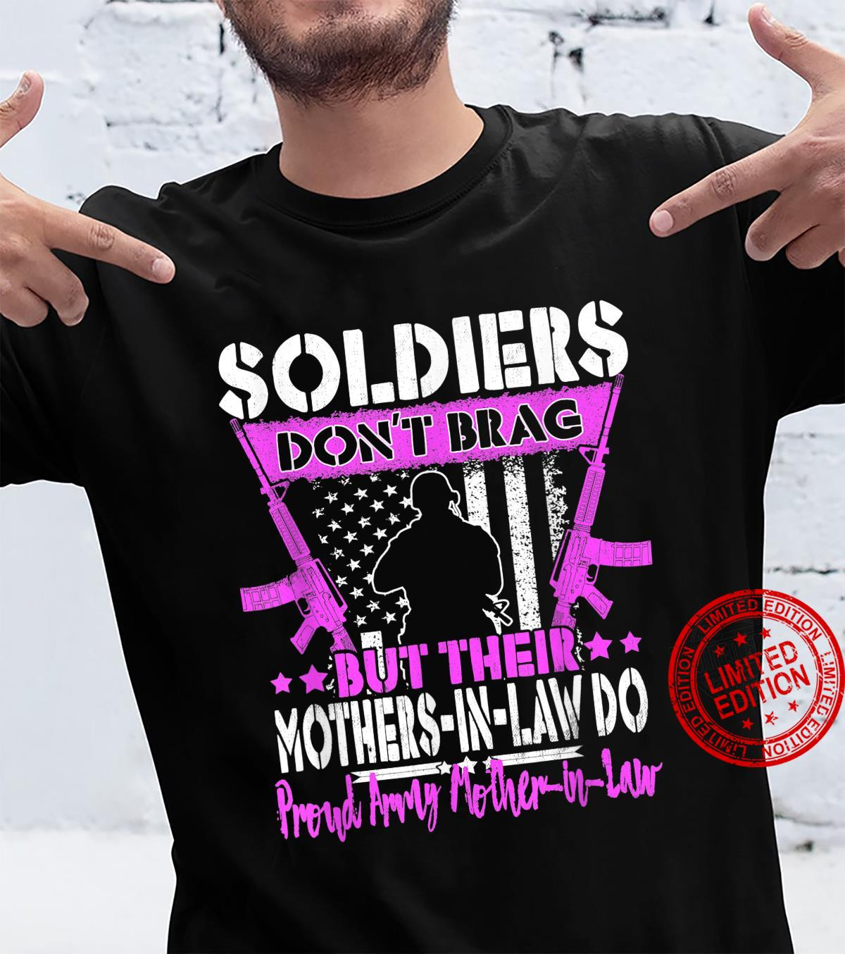 Soldiers Don't Brag Proud Army MotherInLaw Military Mom Shirt