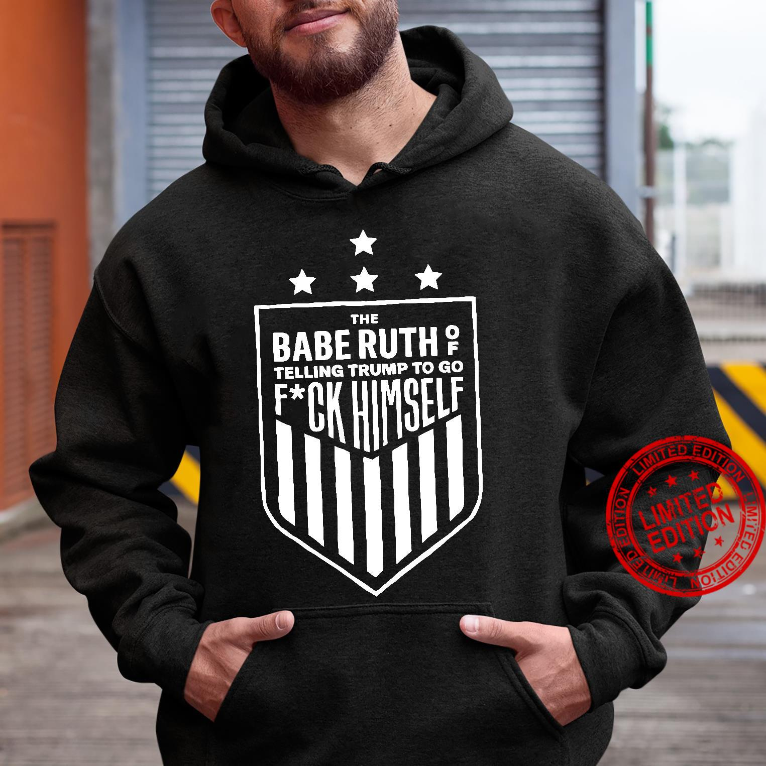 The Babe Ruth Of Telling Trump To Go Fuck Himself black shirt hoodie