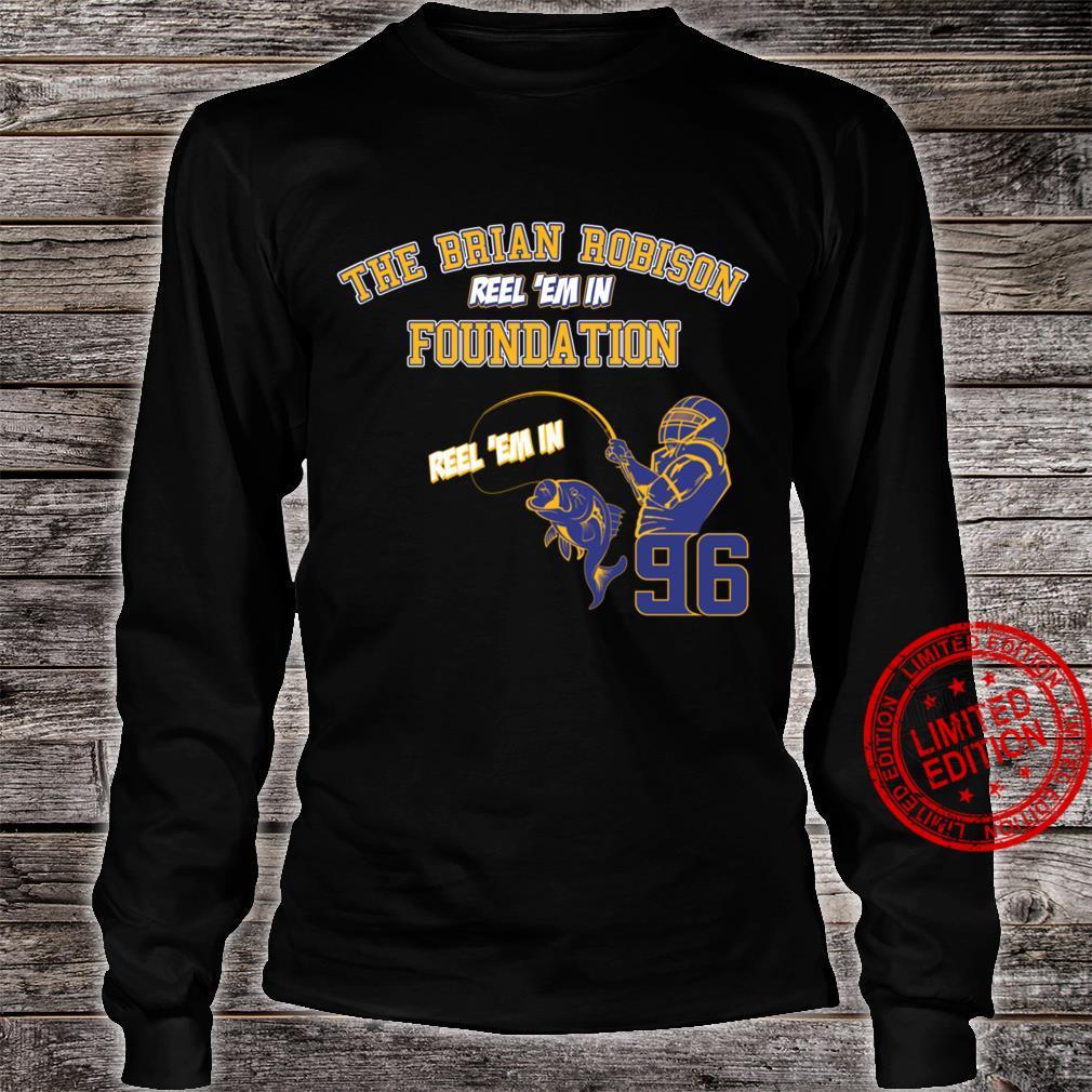 The Brian Robison Reel 'Em In Foundation Reel 'Em In shirt long sleeved