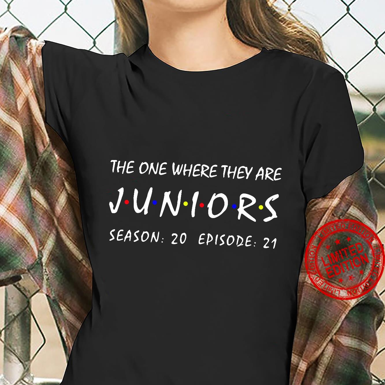 The one where they are Juniors season 20 episode 21 shirt ladies tee