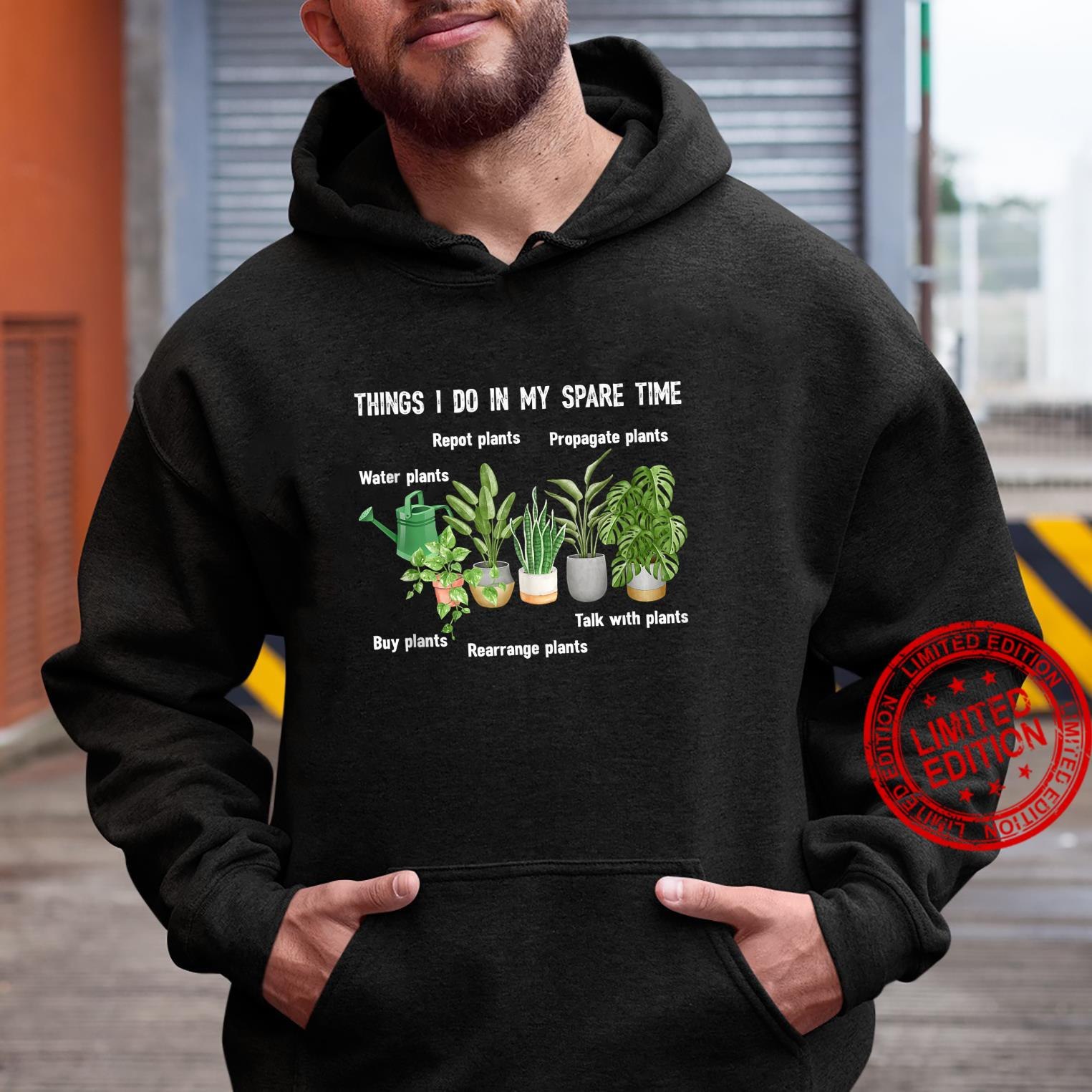 Things I Do In My Spare Time Plant Gardene Gardening Shirt hoodie