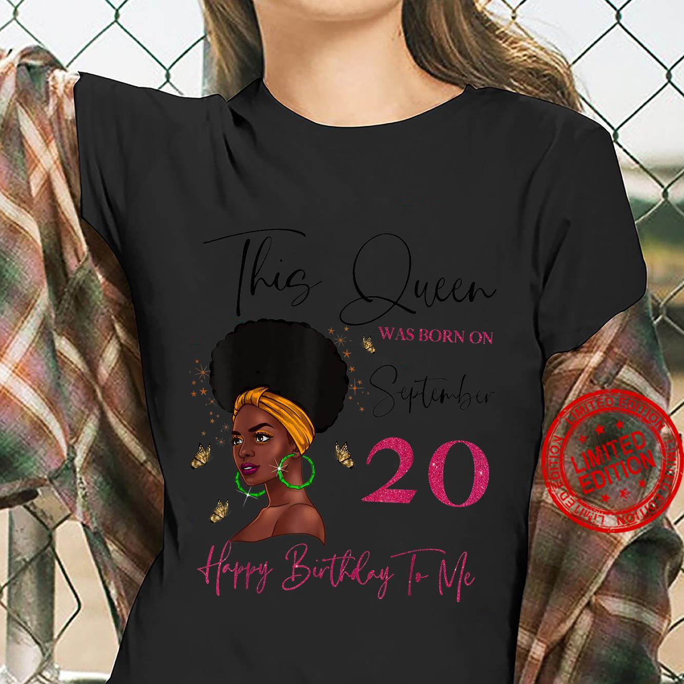 This Queen Was Born On September 20 Happy Birthday To Me Shirt ladies tee