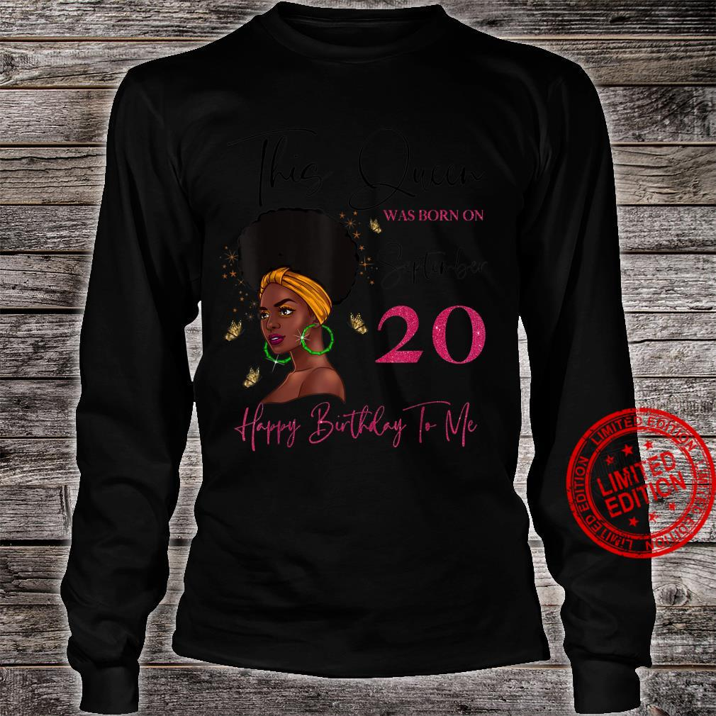 This Queen Was Born On September 20 Happy Birthday To Me Shirt long sleeved