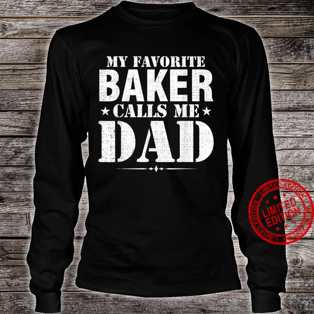 Vintage My Favorite Baker Calls Me Dad Father's Day Shirt long sleeved