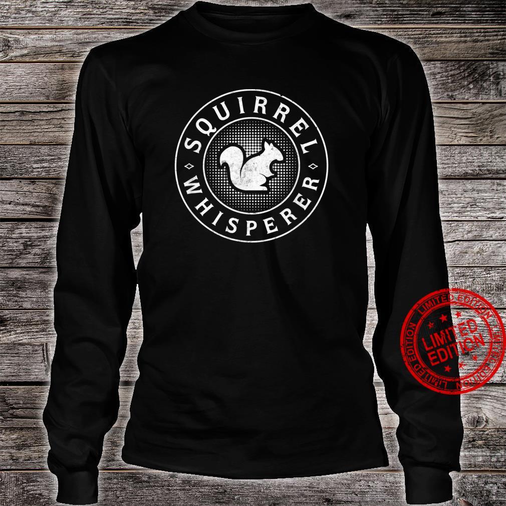 Vintage Squirrel Whisperer Shirt long sleeved