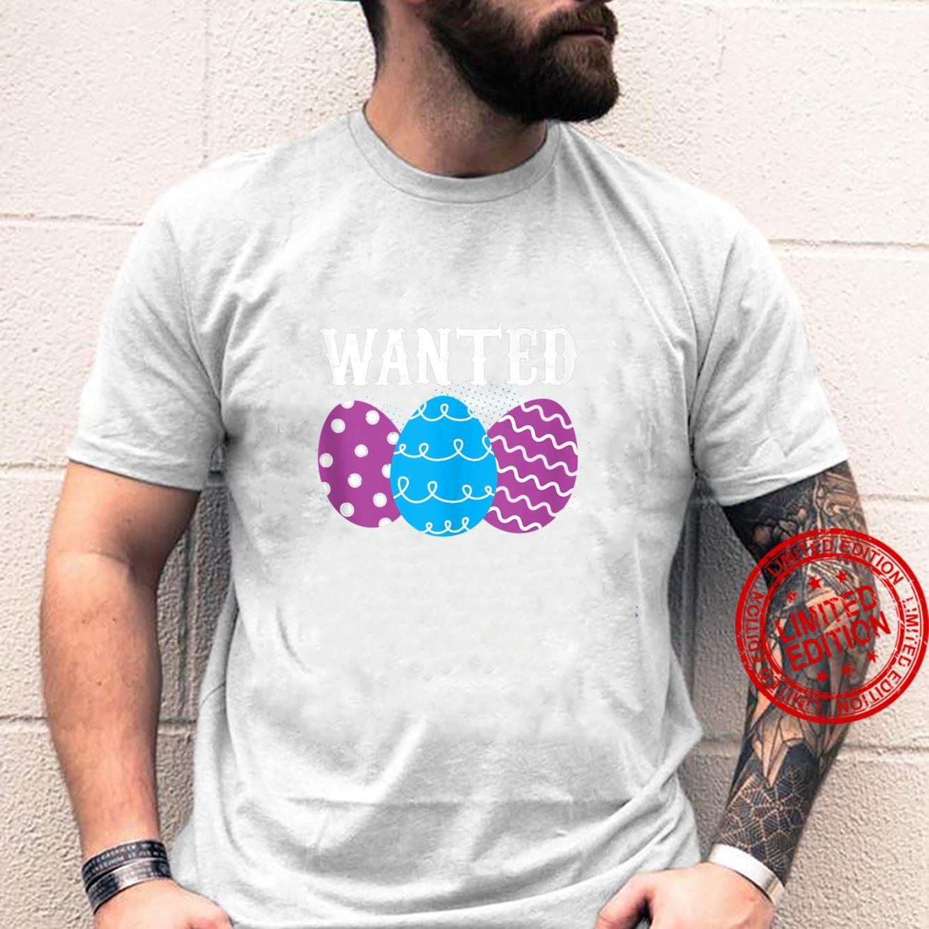 Wanted Eggs Happy Easter Egg Hunting Shirt