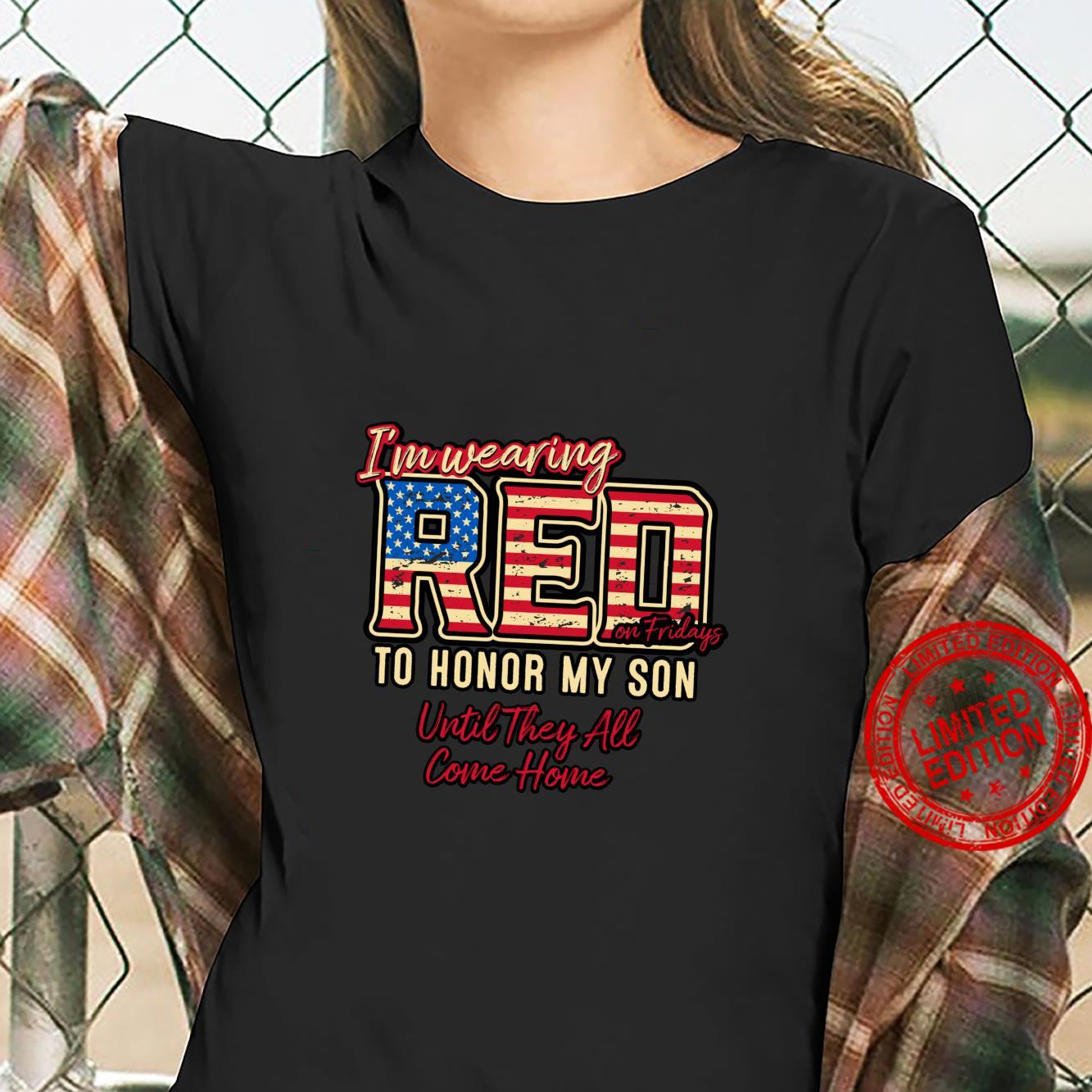 Wearing Red on Fridays to Honor Deployed Military Sons Shirt ladies tee