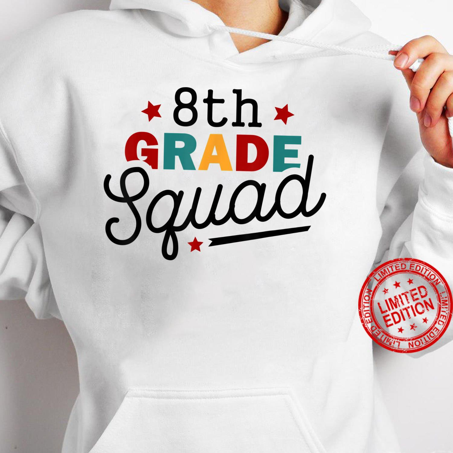 Welcome Back To School 8th Grade Squad Shirt hoodie