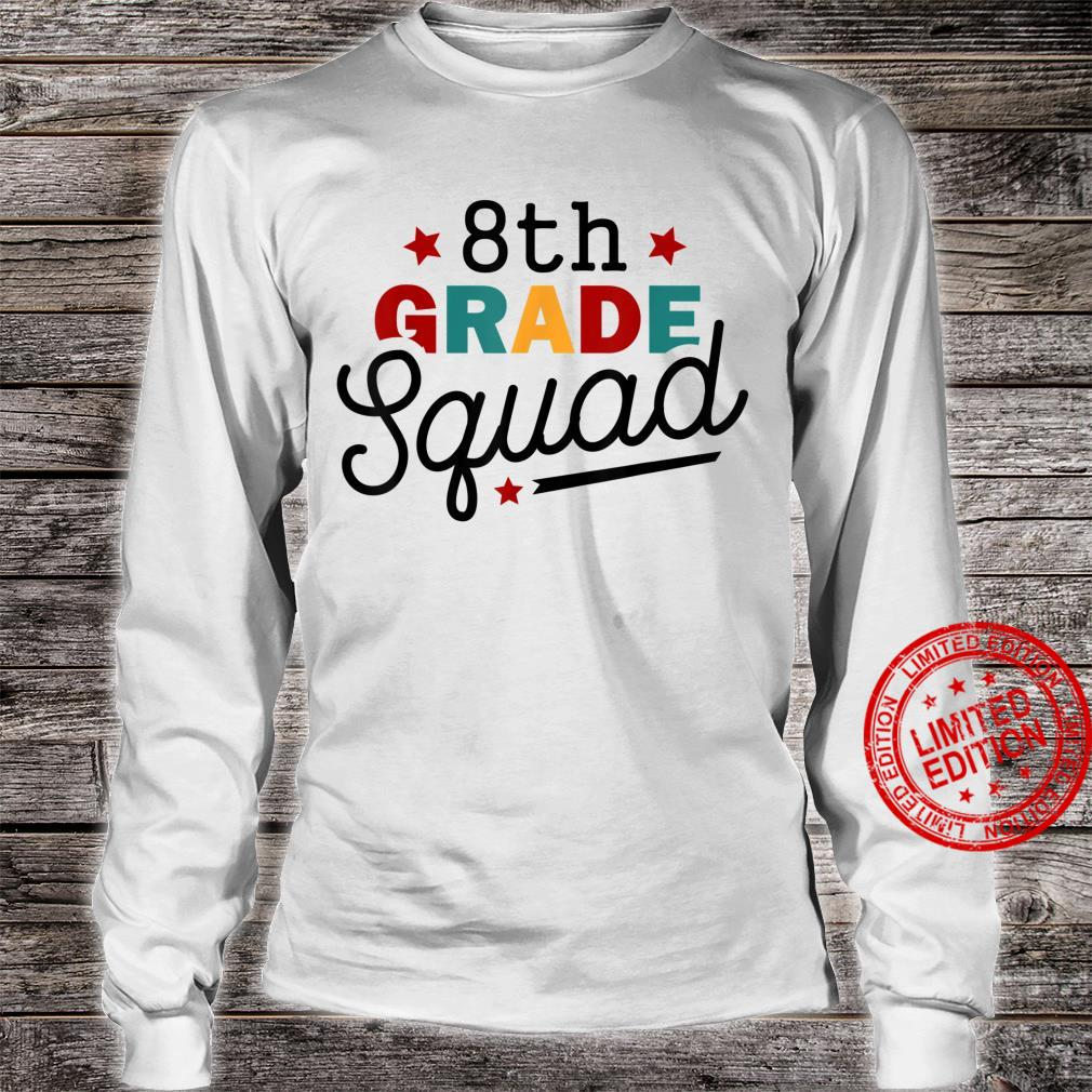 Welcome Back To School 8th Grade Squad Shirt long sleeved
