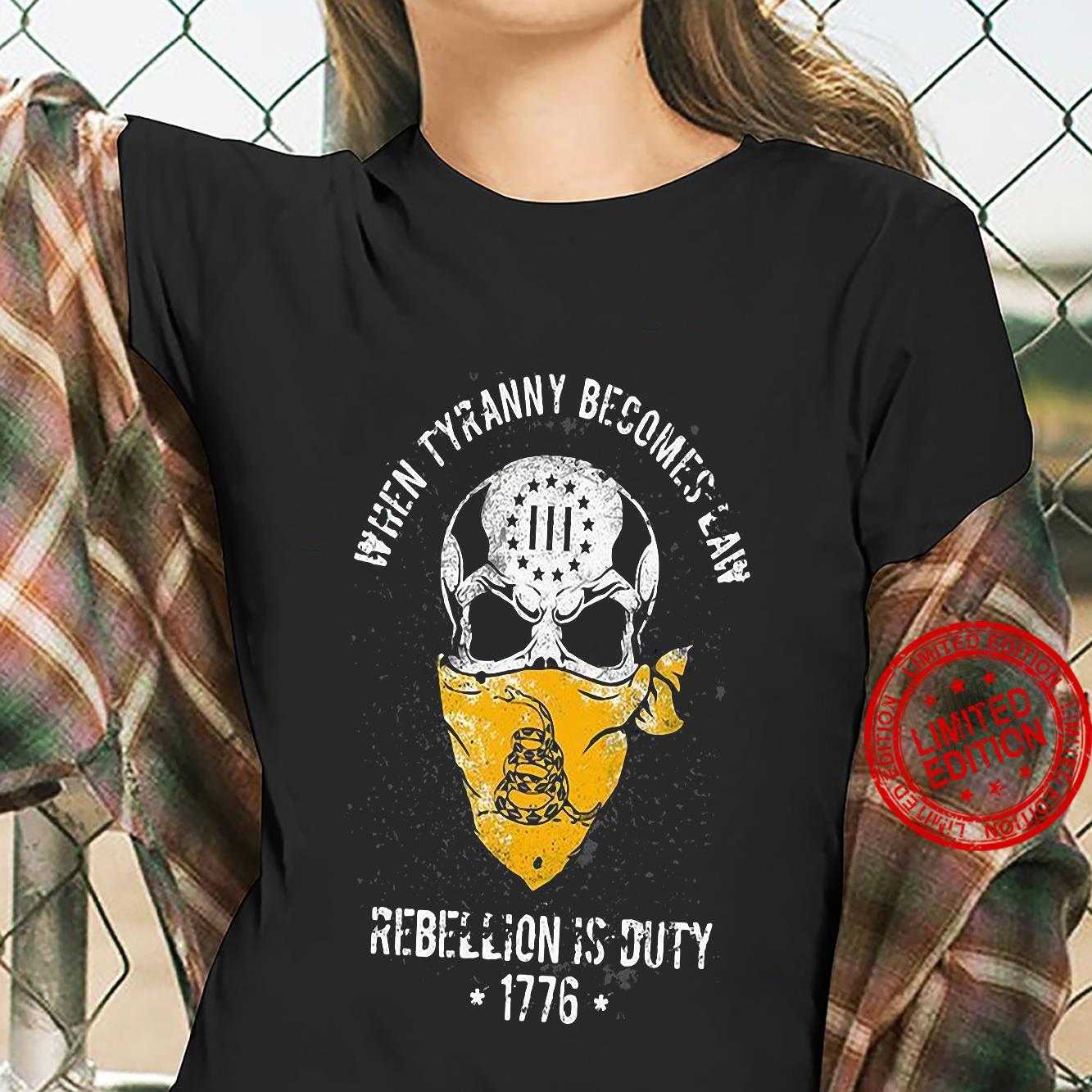 When Tyranny Becomes Law Rebellion Is Duty 1776 Shirt ladies tee