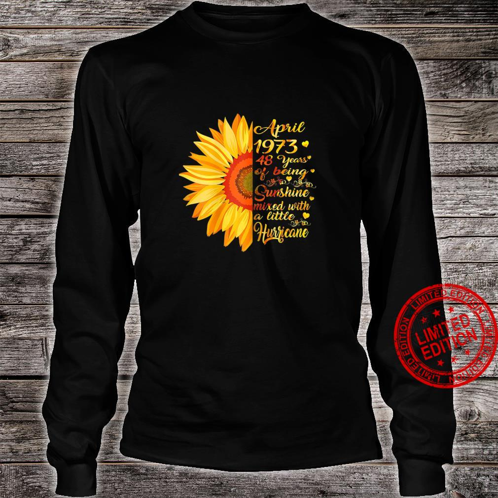 Womens April Girls 1973 Birthday 48 Years Old Made In 1973 Shirt long sleeved