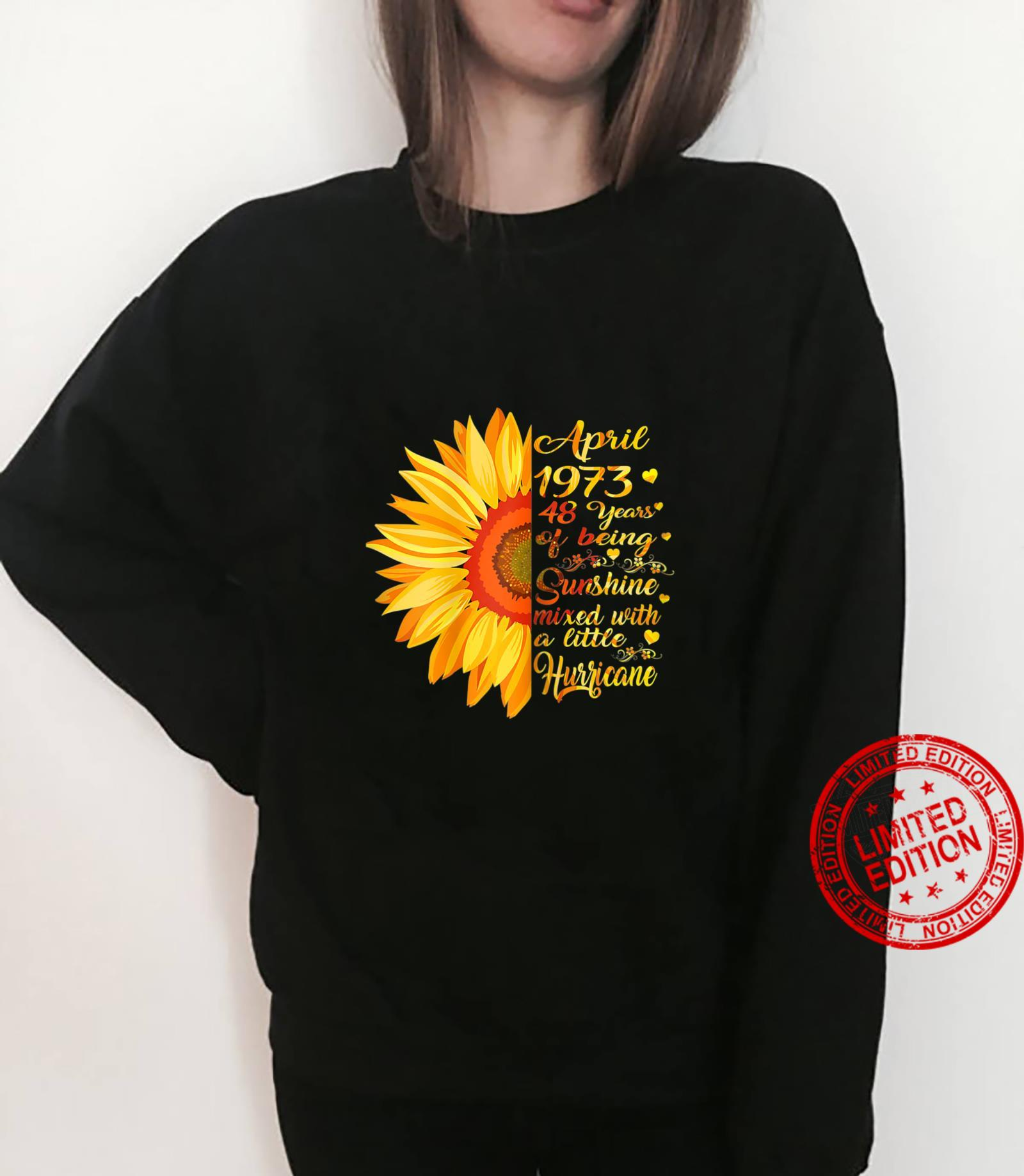 Womens April Girls 1973 Birthday 48 Years Old Made In 1973 Shirt sweater