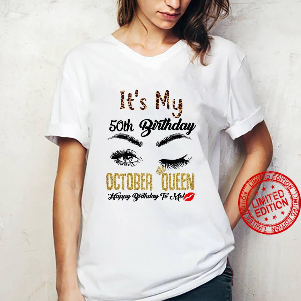 Womens October Queen Its My 50th Bday 50 Years Old Girl 1971 Shirt ladies tee