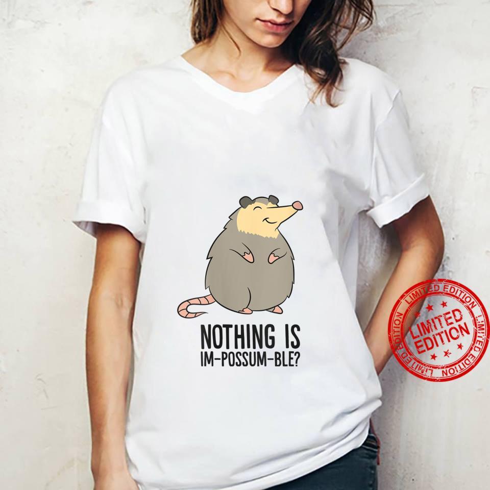 Womens Possum Nothing Is In Possum Ble Cute Possum Shirt ladies tee