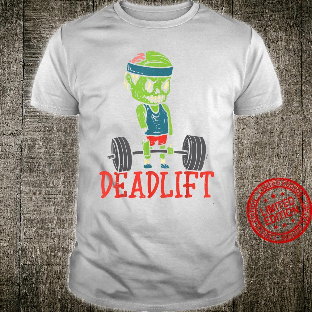 Zombie Deadlift Gym Halloween Workout Fitness PT Shirt