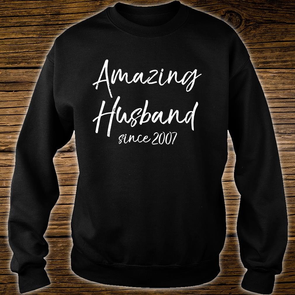 13th Anniversary from Wife Amazing Husband Since 2007 Shirt sweater
